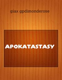 ILMIOLIBRO - STORIA - apokatastasy - giax gpdimonderose