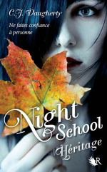 Night School 2 - C.J. Daugherty