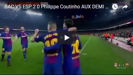 BAC VS ESP 2 0 Philippe Coutinho AUX DEMI FINAL - Divingclasses-Virale