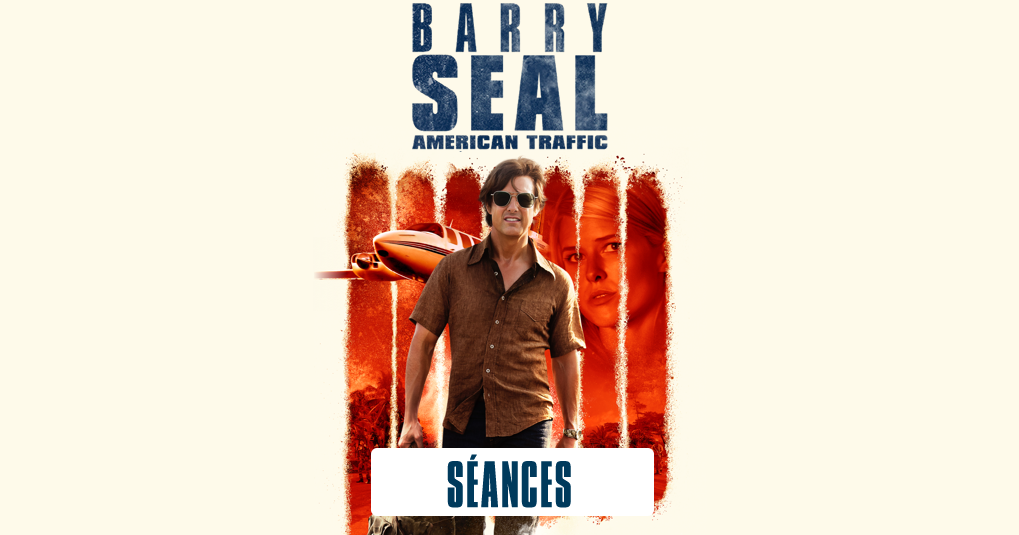 Barry Seal : American Traffic | Universal Studios
