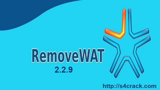 Removewat 2.2.9 [Windows + Office ] 2018 Activator Latest Full Download