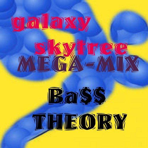 B@$$ th3ry MEGA MIX