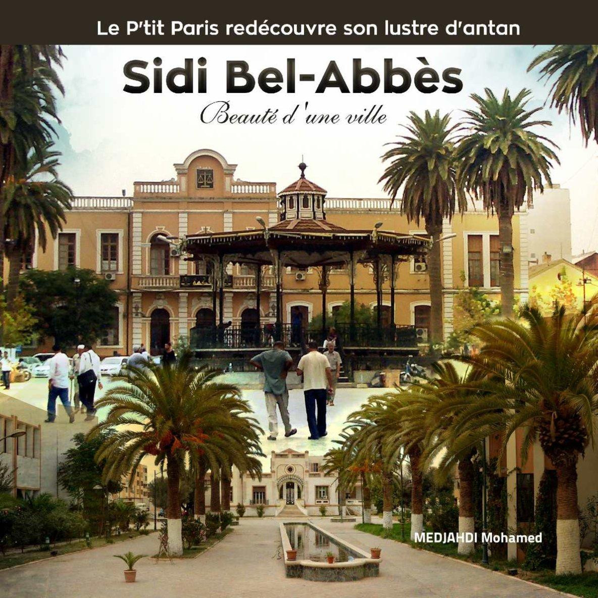 Sidi Bel Abbes :Beauté d'une ville