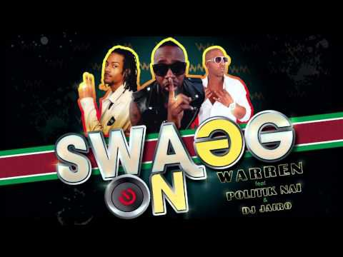 WARREN - SWAGG ON feat POLITIK NAI & DJ JAIRO - (ZOUK 2012)