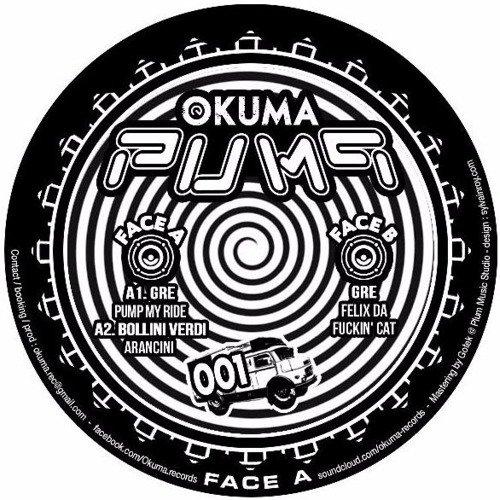 B - Gre - Felix Da Fuckin' Cat [Okuma Pump 01]