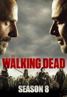 The Walking Dead - Saison 8 - EP 6 VOSTFR DISPONIBLE