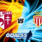 Prediksi Skor Metz Vs Monaco 19 Agustus 2017