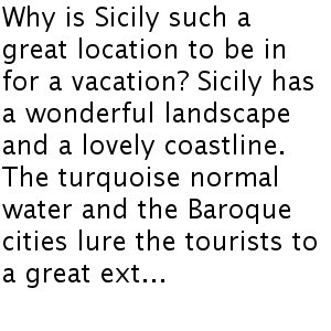 Why would you Find a Great Sicily Property