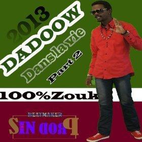 [Mp3] Dadoow - Dans la vie, pt. 2 - Partaz Out Mizik