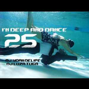 @YoanDelipe 'In Deep and Dance 25'