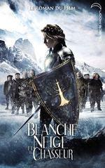 Blanche-Neige et le chasseur - Hachette Jeunesse Romans