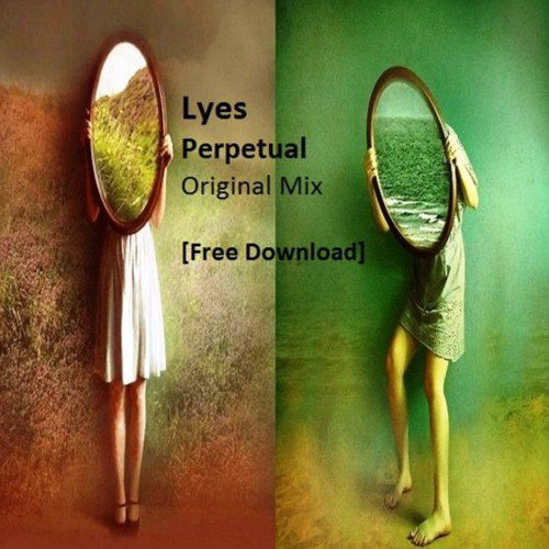 Lyes - Perpetual (Original Mix)