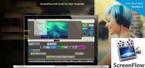 ScreenFlow 6.2 Serial Number Cracked For Mac OS Sierra Full Download