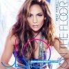 On The Floor (Feat Pitbull) - Jennifer Lopez (2011) - loosecompany-music