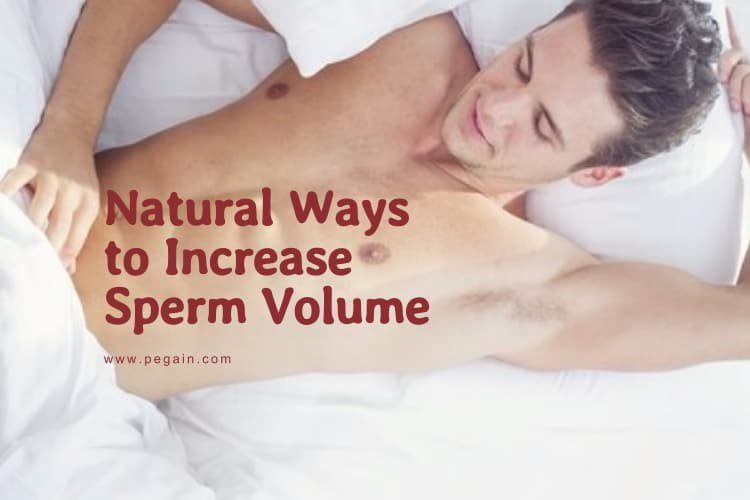 How to Increase Sperm Volume & Quality When Ejaculating