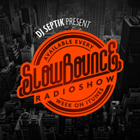 #Listen • SLOWBOUNCE Show • September 2012 • #55 #DjSeptik #MPfam | CHRONYX.be : we love urban music !