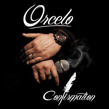 Confirmation, by Orcelo with Colin, Karim West, Sultan Beat