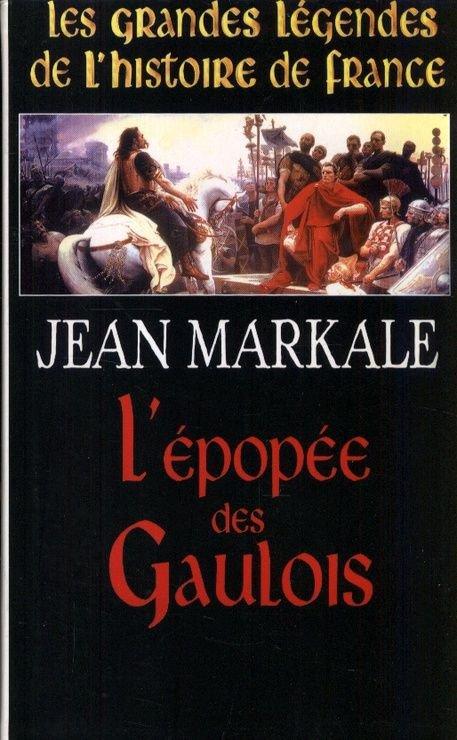 L'épopée des gaulois de Jean Markale