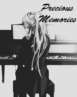 Precious Memories - Fanfiction