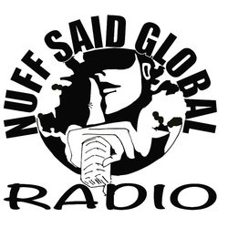 NUFFSAID GLOBAL RADIO - ROBINLYNNES PRODUCTIONS
