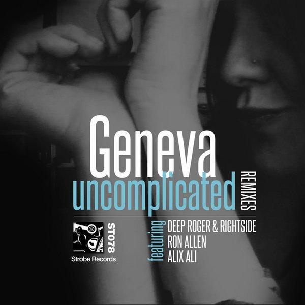 Geneva - Uncomplicated - REMIXES