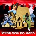 DANSE AVEC LES LOUPS, by LA MEUTE