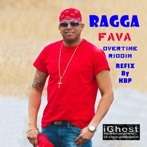Fava (Refix)- Ragga
