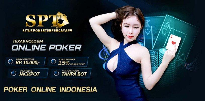 Situs Poker Online Indonesia Terpercaya Indonesia