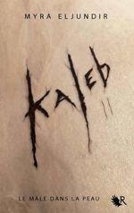 Kaleb II - Mira Eljundir