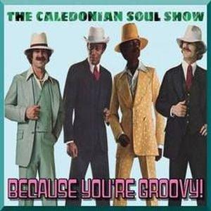 Caledonian Soul Show 3.8.17.