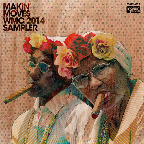 Various Artists - Makin' Moves WMC Sampler 2014