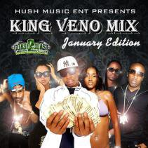Hush Music Ent Presents - King Veno Mix January Edition | Mixed by @hushmusicent