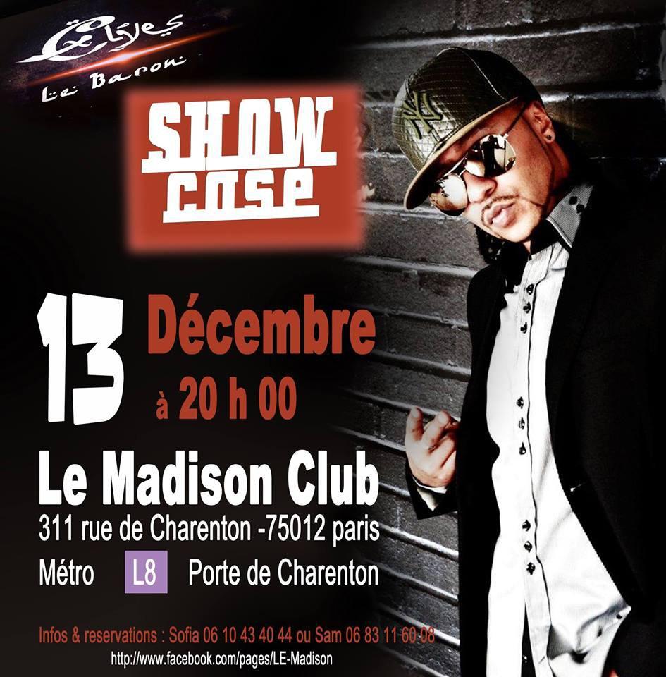 show case elyes le baron 13 decembre inscrivez vous! Attention places limitées!!!