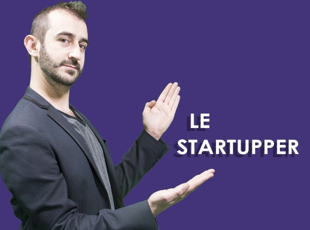 LE STARTUPPER - C'EST LUI | Widoobiz