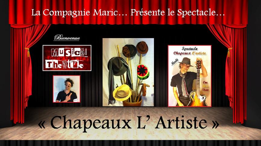 Spectacle Chapeaux l'Artiste