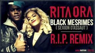 Rita Ora met le feu avec Sexion d'Assaut