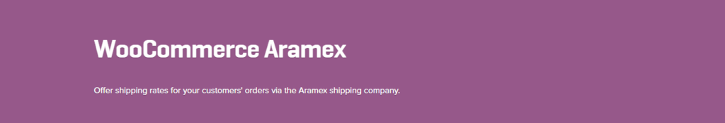 WooCommerce Aramex 1.0.1 Extension - Get Lot