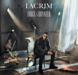 Télécharger ou écouter le nouvelle Album de Lacrim Force & Honneur