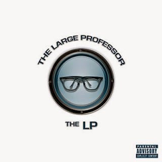 All Hip Hop Archive: Large Professor - The LP