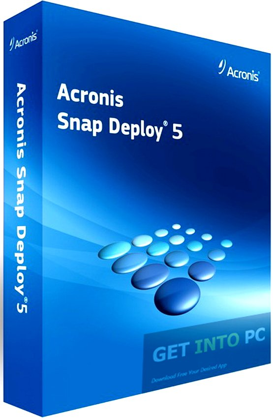 Acronis Snap Deploy 5 Crack Full Version Free Download