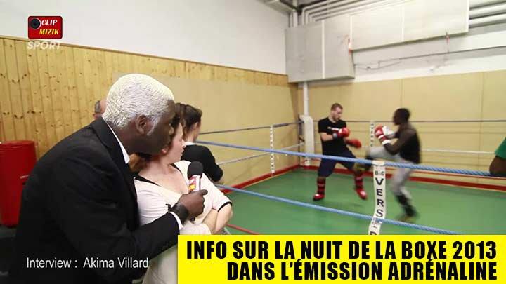 Info sur LA NUIT DE LA BOXE 2013 dans l'émission Adrénaline animée par N'zo
