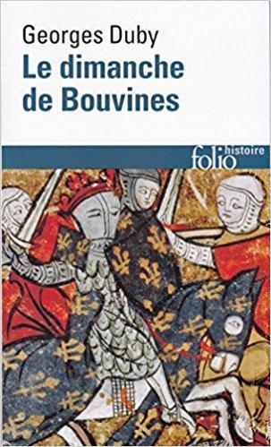 Le Dimanche de Bouvine de Georges Duby