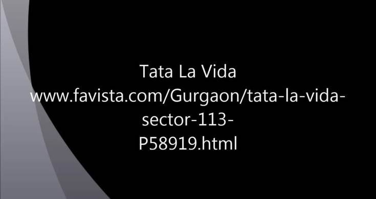 Tata La Vida in Sector 113 Gurgaon