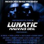 Rap Us Sur Instru Lunatic (Album Mauvais Oeil) a découvrire en exclu sur mon blog en smoment, ton avi m'interesse la famille !!! - Mickey Nox Remix