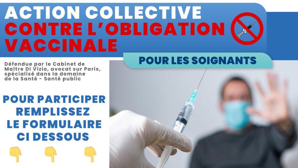 ACTION COLLECTIVE CONTRE OBLIGATION VACCINALE POUR LES SOIGNANTS - Association Victimes Coronavirus Covid-19 France