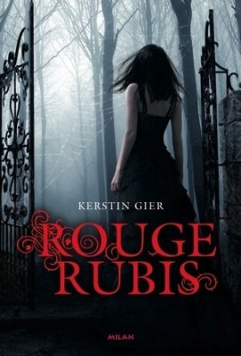 El amor más allá del tiempo, tome 1 : Rubí (Rouge Rubis) de KerstinGier