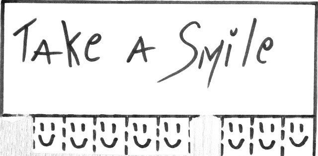 Smile ! Smile ! Smile !