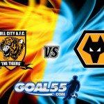 Prediksi Skor Hull City Vs Wolverhampton Wanderers 16 Agustus 2017