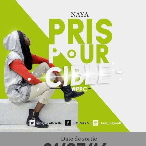 Naya - Pris Pour Cible