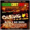 Reggaecast.net - bloom and bud riddim